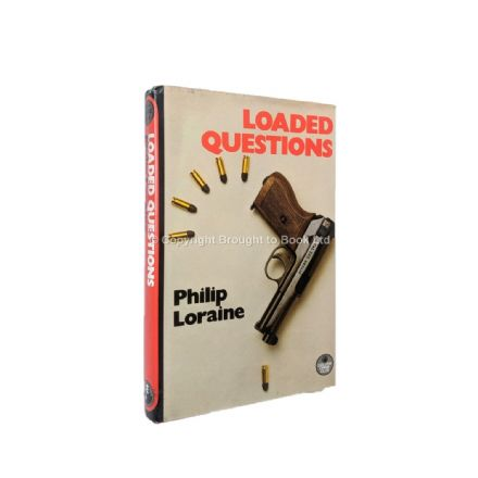 Loaded Questions by Philip Loraine First Edition The Crime Club by Collins 1985